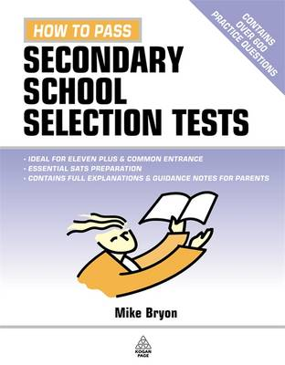 How to Pass Secondary School Selection Tests by Mike Bryon