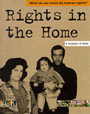 Rights in the Home by Emma Haughton