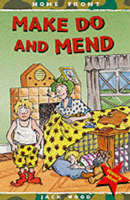 Make Do and Mend by Jack Wood