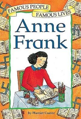 Anne Frank by Harriet Castor, Helena Owen