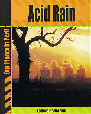 Acid Rain by Louise Petheram