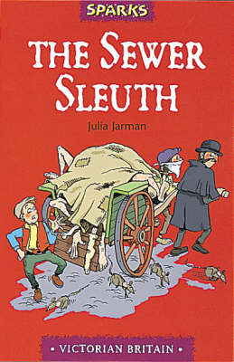 The Sewer Sleuth by Julia Jarman