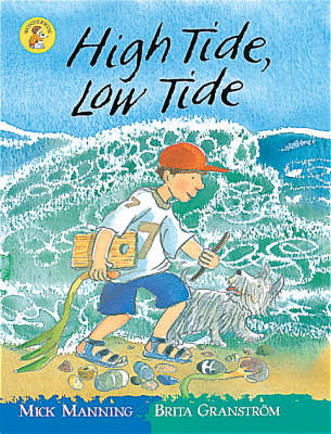 High Tide, Low Tide by Mick Manning, Brita Granstrom