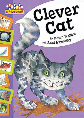 Clever Cat by Karen Wallace