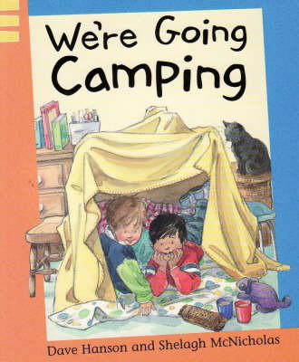 We're Going Camping by Dave Hanson