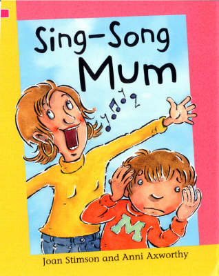 Sing-song Mum by Joan Stimson