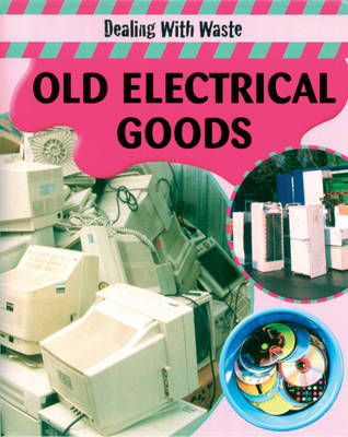 Old Electrical Goods by Sally Morgan