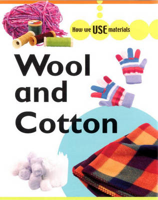 Wool and Cotton by Rita Storey, Holly Wallace