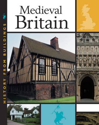 Medieval Britain by Peter Hepplewhite