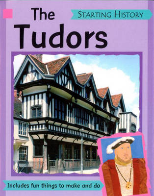 The Tudors by Sally Hewitt