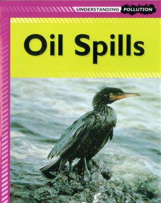 Oil Spills by Lucy Poddington