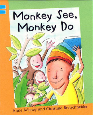 Monkey See, Monkey Do by Anne Adeney