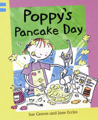 Poppy's Pancake Day by Sue Graves