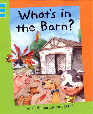 What's in the Barn? by A. H. Benjamin