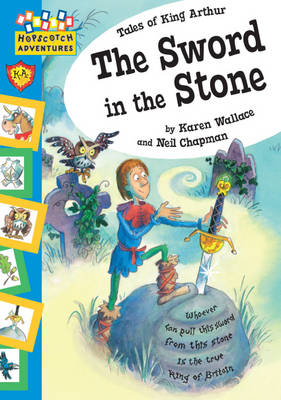 The Sword in the Stone by Karen Wallace