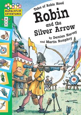 Robin and the Silver Arrow by Damian Harvey