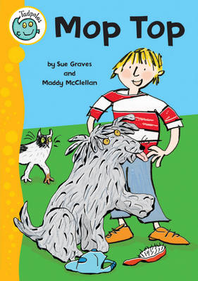 Mop Top by Sue Graves, Maddy McClellan