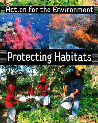 Protecting Habitats by Rufus Bellamy