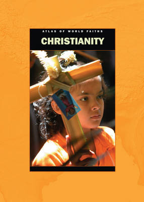 Christianity Around the World by Jane M. Bingham, Anita Ganeri