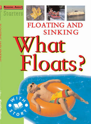 Floating and Sinking What Floats? by Jim Pipe, Stewart Ross