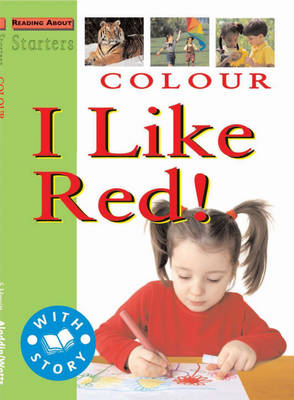 Colour I Like Red! by Jim Pipe, Stewart Ross