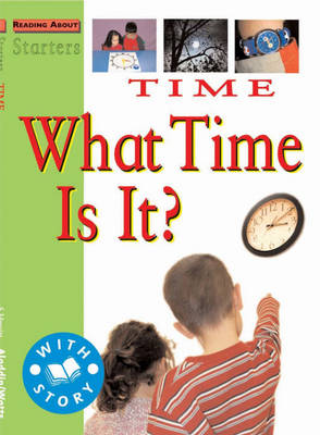 Time What Time is It? by Jim Pipe, Stewart Ross