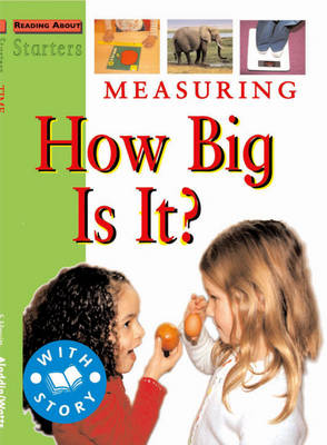 Measuring How Big is It? by Jim Pipe, Stewart Ross