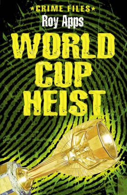 World Cup Heist by Roy Apps