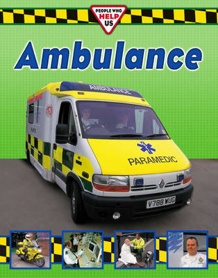 Ambulance Crew by Claire Hibbert, Claire Oliver