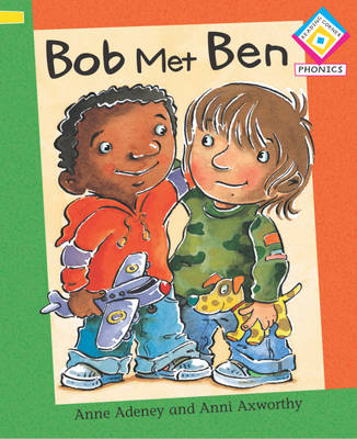 Bob Met Ben by Anne Adeney