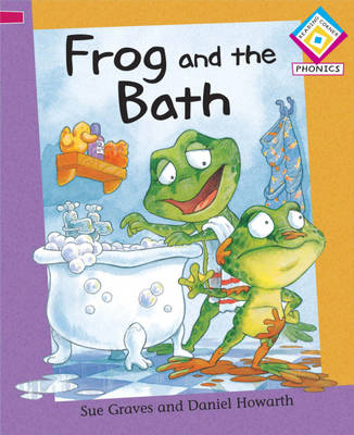 Frog and the Bath by Sue Graves
