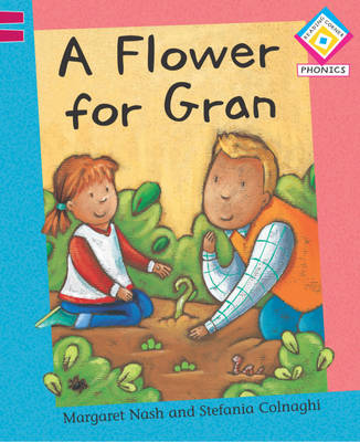 A Flower for Gran by Margaret Nash