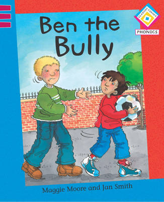 Ben the Bully by Maggie Moore