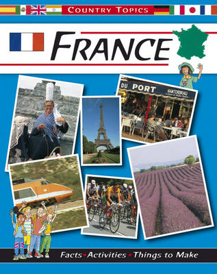 France by Rachel Wright, Anita Ganeri