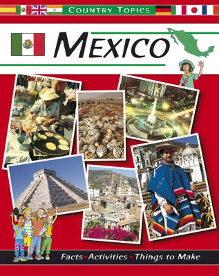 Mexico by Anita Ganeri, Rachel Wright