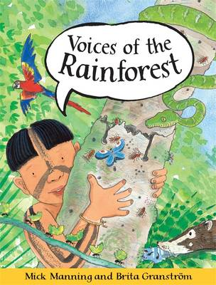 Voices of the Rainforest by Mick Manning, Brita Granstrom