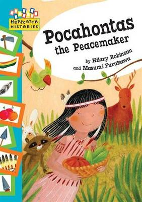 Pocahontas the Peacemaker by Hilary Robinson