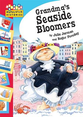 Grandma's Seaside Bloomers by Julia Jarman