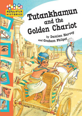 Tutankhamun and the Golden Chariot by Damian Harvey