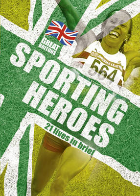 Sporting Heroes by Moira Butterfield