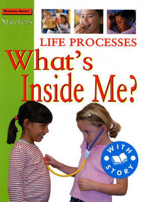 Life Processes What's Inside Me? by Sally Hewitt, Stewart Ross