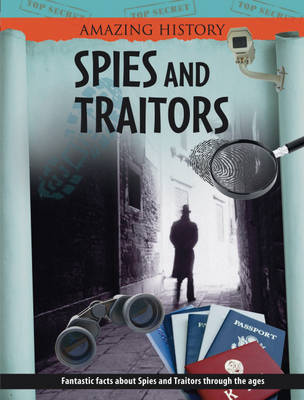 Spies and Traitors by Stewart Ross