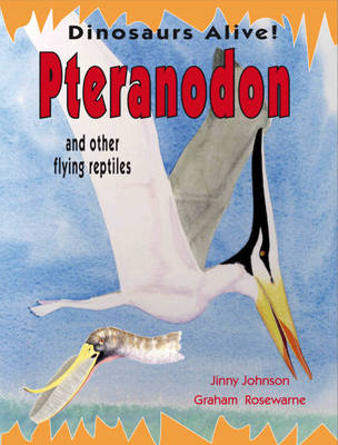 Pteranodon by Jinny Johnson