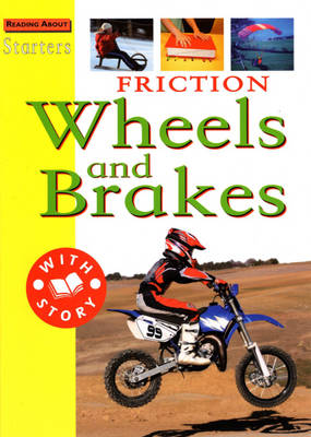 Friction Wheels and Brakes by Sally Hewitt
