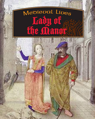 Lady of the Manor by Moira Butterfield