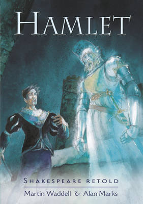 Hamlet by William Shakespeare, Martin Waddell