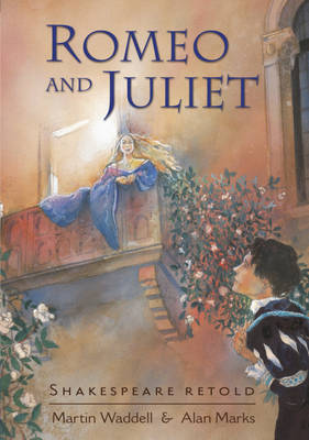 Romeo and Juliet by William Shakespeare, Martin Waddell