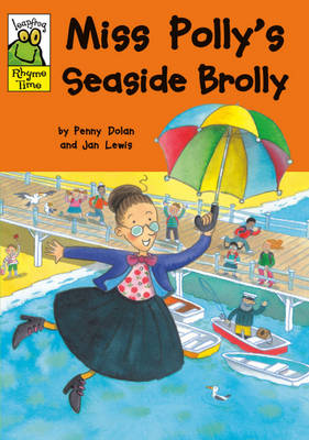 Miss Polly's Seaside Brolly by Penny Dolan