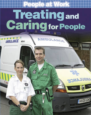 Treating and Caring for People by Jan Champney