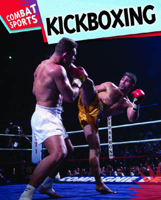 Kickboxing by Clive Gifford